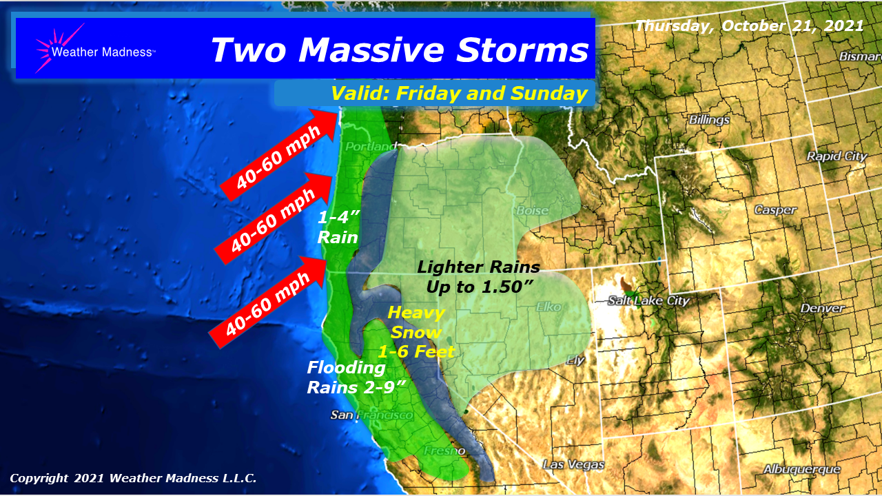 Two Massive Storms to Hit the West Coast…Feet of Snow and Inches of Rain!